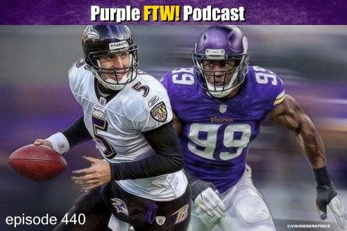 Purple FTW! Podcast: Vikings-Ravens Recap - (ep. 440)