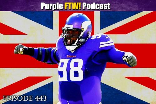 Purple FTW! Podcast: Twickenham & Cheese feat. Josh Pelto + Darren Wolfson (ep. 443)