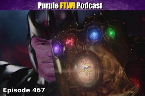Purple FTW! Podcast: Vikefinity Wars feat Darren Wolfson and Josh Pelto (ep. 467)