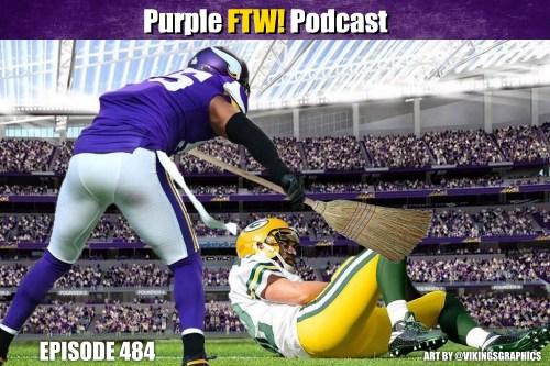 Purple FTW! Podcast: Vikings-Packers Recap: SWEEP IT (ep. 484)