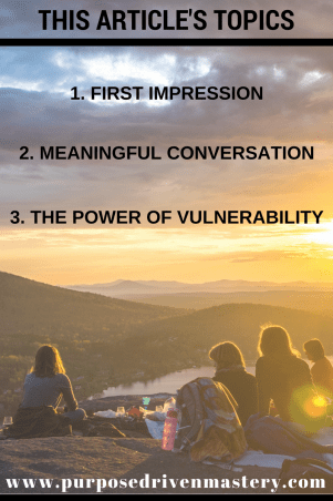 Create deep and meaningful connections with others using vulnerability