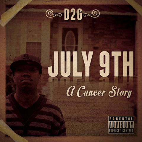 D2G July 9th A Caner Story