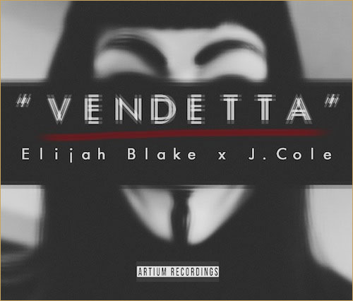 Elijah Blake J. Cole Vendetta