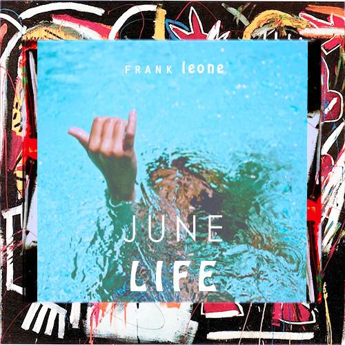 Frank Leone June Life