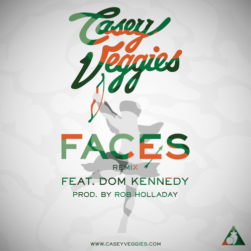 Casey Veggies Dom Kennedy Faces Remix