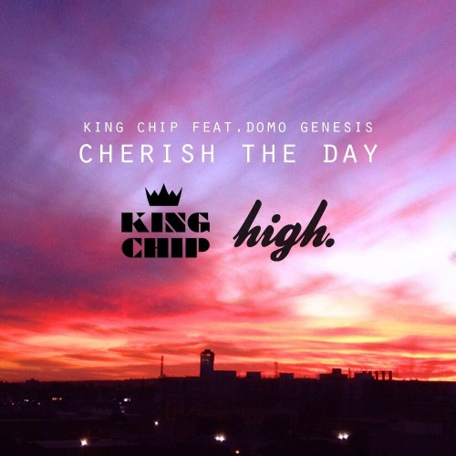 King Chip Cherish the Day
