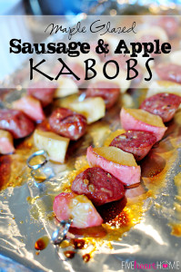 Maple Glazed Sausage and Apple Kabobs by: Samantha of Five Heart Home