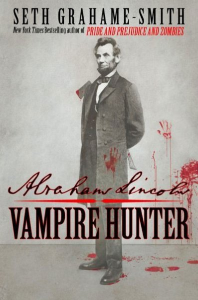 Fun Books To Read: Abraham Lincoln: Vampire Hunter
