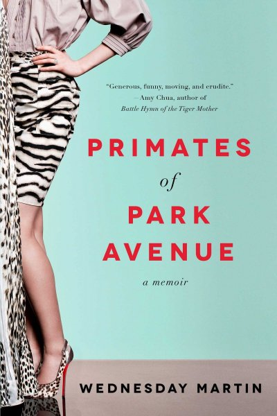 Fun Books To Read: Primates of Park Avenue