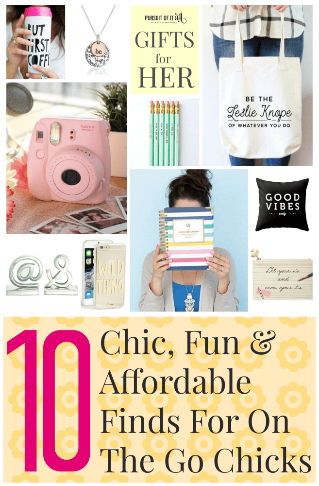 Gifts For Her: 10 Chic, Fun & Affordable Finds For On The Go Chicks!