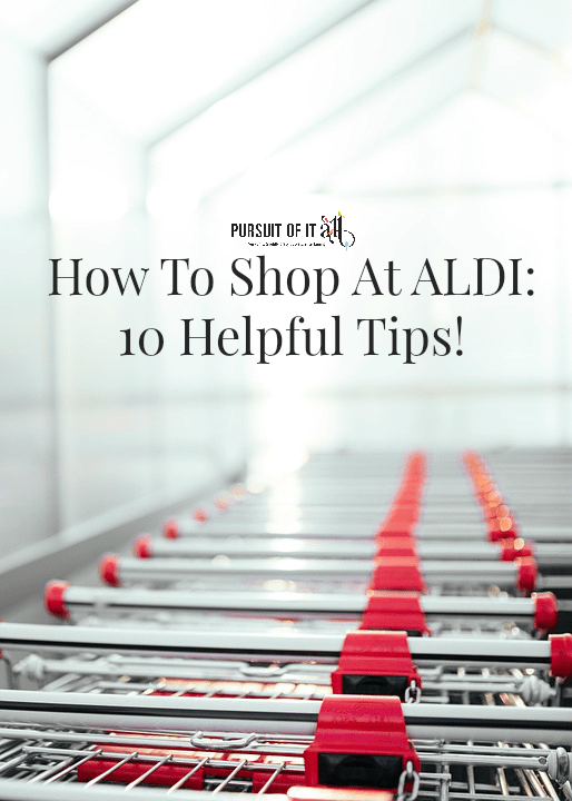 How To Shop At Aldi: 10 Helpful Tips!