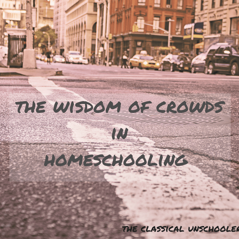 the wisdom of crowds in homeschooling