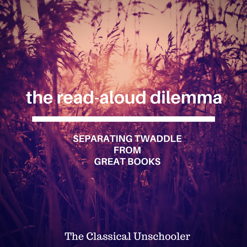 the reading dilemma - The Classical Unschooler