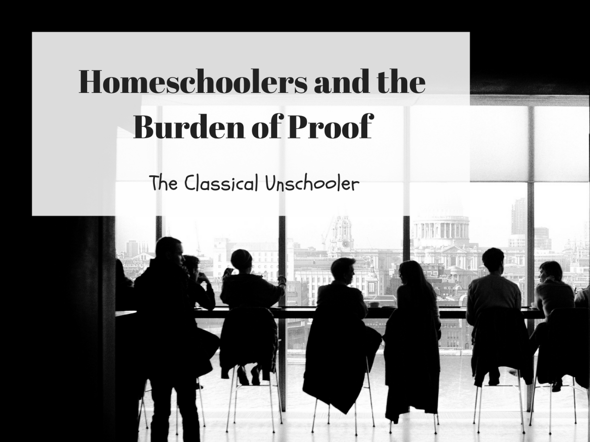 Homeschoolers and the Burden of Proof