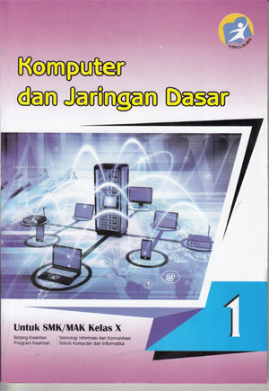 Modul Komputer Dan Jaringan Dasar Kurikulum 2013 : modul, komputer, jaringan, dasar, kurikulum, Komputer, Jaringan, Dasar, Kelas, Pusat