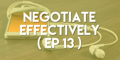 Negotiate Effectively - Push Pull Sales & Marketing Podcast - Episode 13