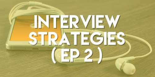 Interview Strategies - Push Pull Sales & Marketing Podcast - Episode 2