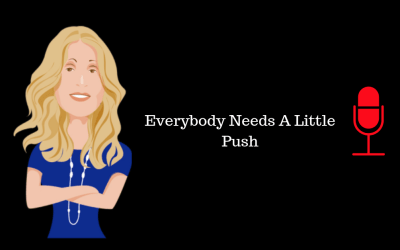 Everybody Needs a Little Push (Republished)