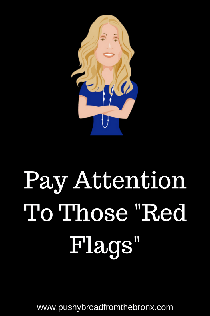 Do you ever feel like you have warning signs to be cautious or to stop something that you thought was okay at first? Here's how to listen to your gut and make sure you recognize those red flags! #personaldevelopment #personalgrowth #selfhelp #selfcare #pushybroadfromthebronx
