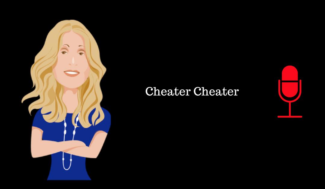 012: Cheater Cheater
