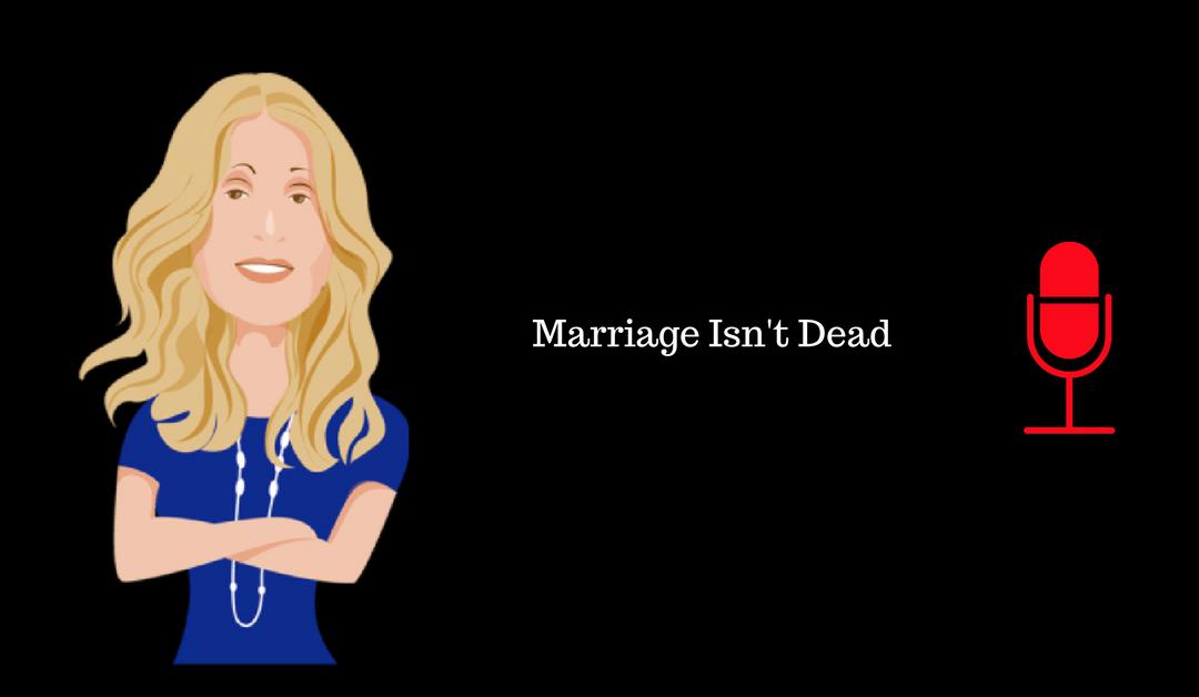 020: Marriage Isn't Dead