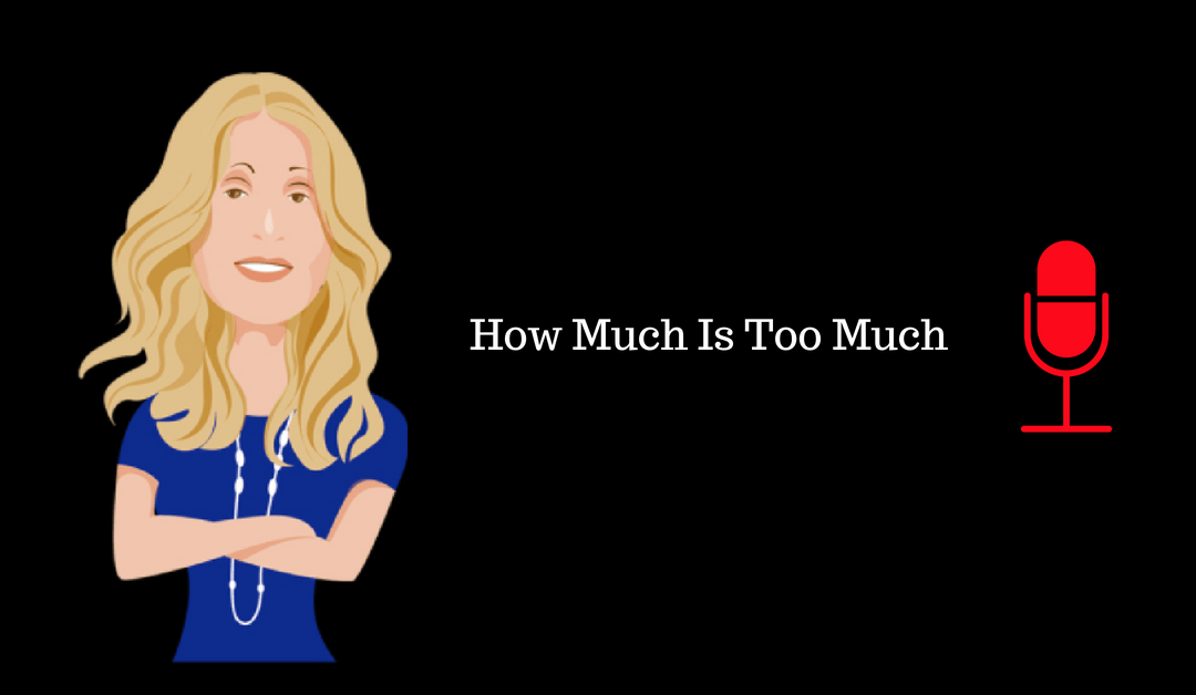 026: How Much Is Too Much