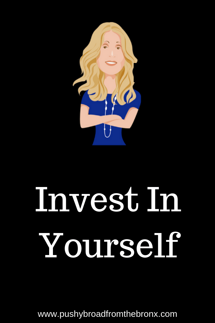 When you invest in something, you believe it has value. We invest in everything, but sometimes we forget to invest in ourselves. Here's how to start investing in yourself and build your own value and confidence. #investing #selfcare #selflove #personaldevelopment #personalgrowth #mindset #investinyourself #mindfulness #lifecoach #pushybroadfromthebronx