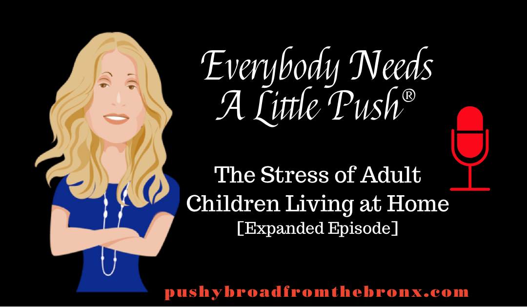 The Stress of Adult Children Living at Home