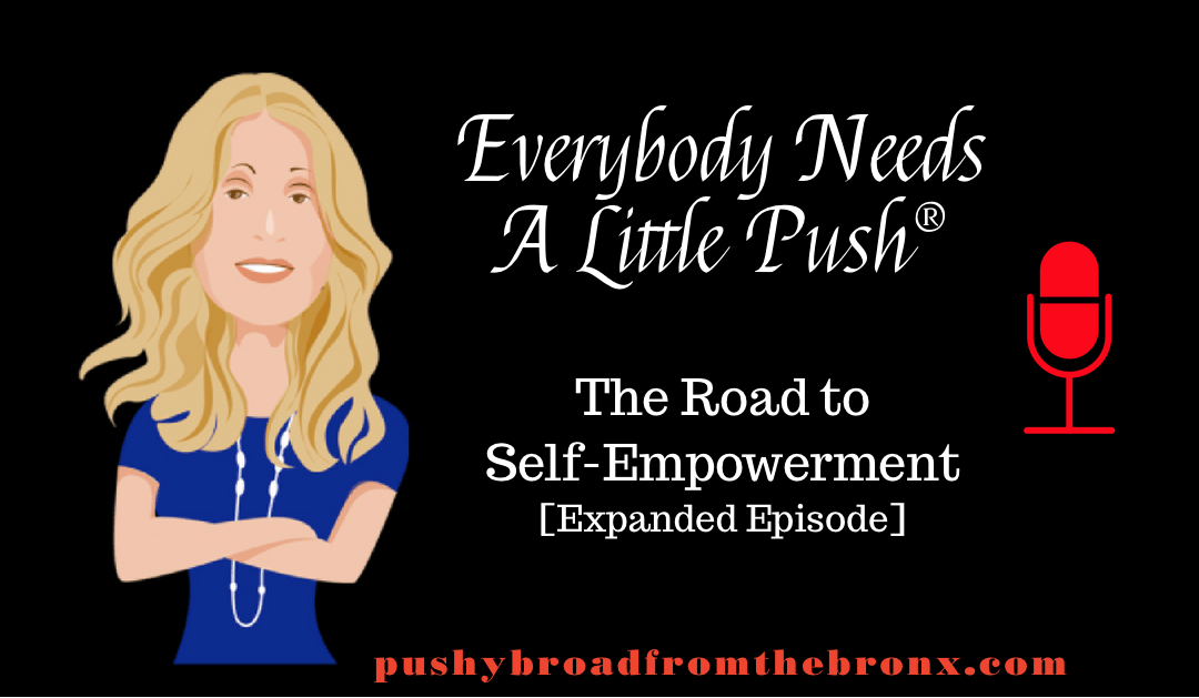 The Road to Self-Empowerment