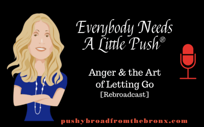 Anger & the Art of Letting Go (Republished)
