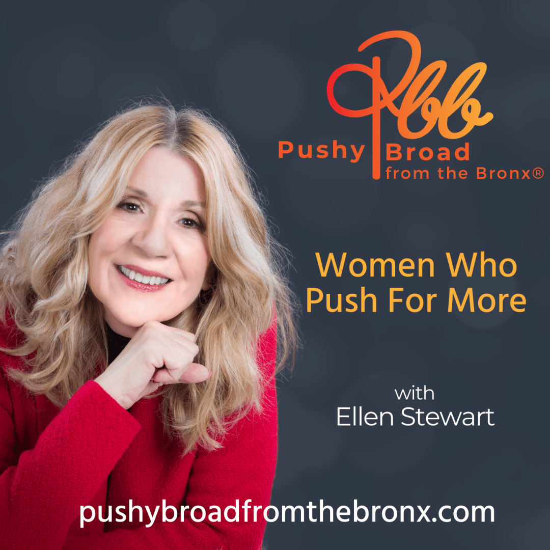 Women Who Push For More