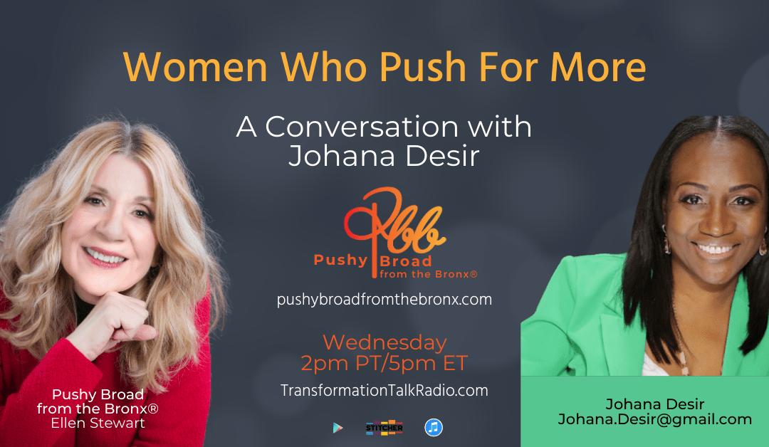 Women Who Push For More: A Conversation with Johana Desir