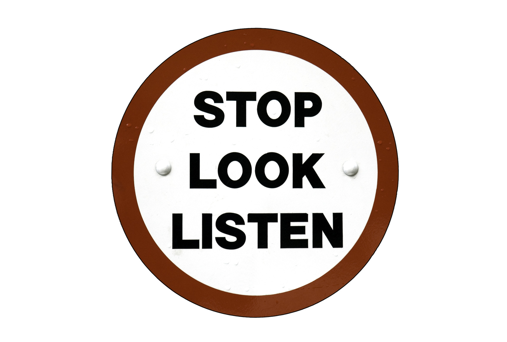 Stop Look And Listen 3 Steps For Responding To A