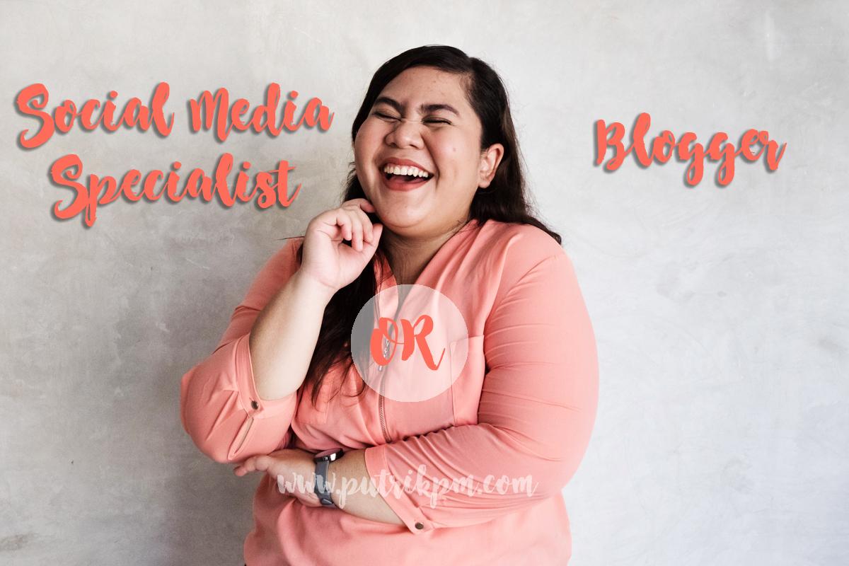Saya, Social Media Specialist Dan Blogger Yang Butuh Partner Baru