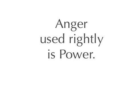 Anger, power, inner strength, anger is power, emotional