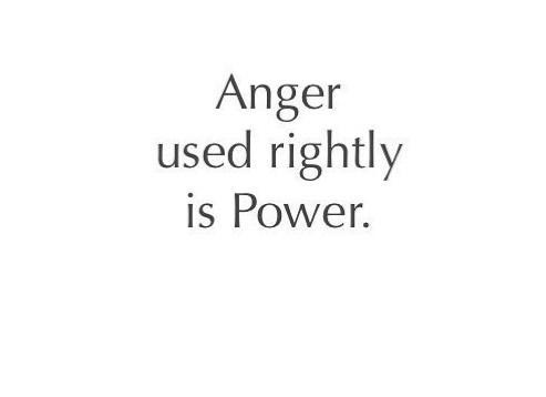 Anger, power, inner strength, anger is power, emotional