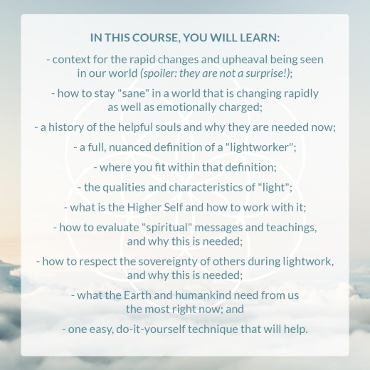 lightworker course, courses for spiritual people, courses for healers, what's happening to the planet