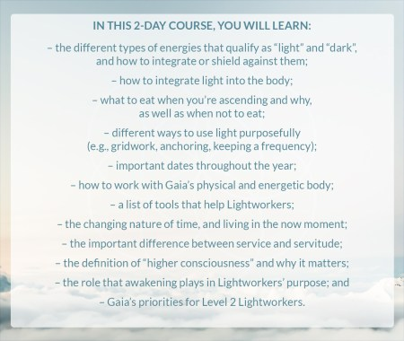 lightworker level 2, ascension, higher consciousness, how to integrate light, lightworker