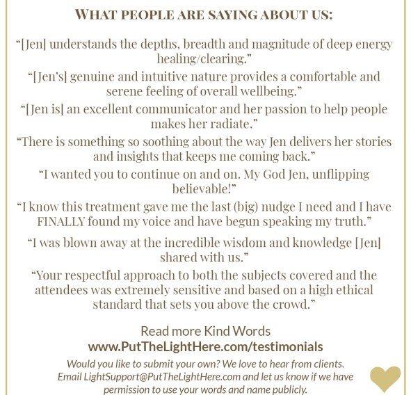 kind words, testimonials, energy healing testimonials, jen wozny