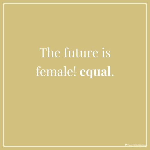 future is female, divine feminine, divine masculine, divine balance, see clearly
