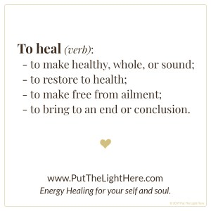 definition of heal, heal, healing, healer, energy healing, past life healing