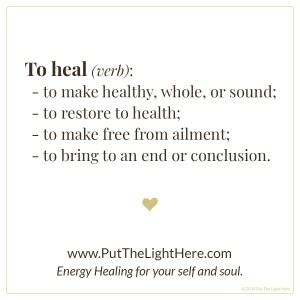 definition of heal, heal, healing, healer, energy healing, past life healing