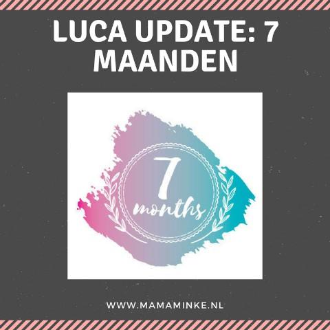 Luca update: 7 maanden oud