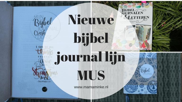 MUS komt met een nieuwe bijbel journal lijn!