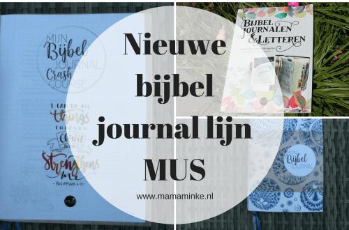 Nieuwe bijbel journal lijn van MUS met een bijbel journal en bijbel journalen en letteren oefenboek. Een eerste indruk vind je hier inclusief video. uitgelichte afbeelding