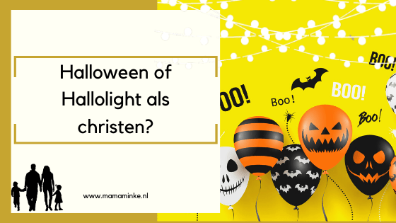 Halloween of Hallolight? Wat vier je als christen?