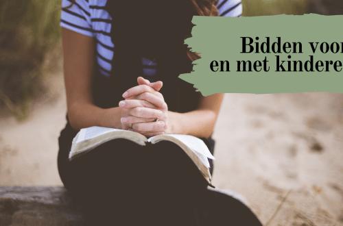 bidden voor en met kinderen - week van gebed uitgelichte afbeelding