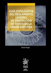 Guía divulgativa del Reglamento General de protección de Datos de la Unión Europea