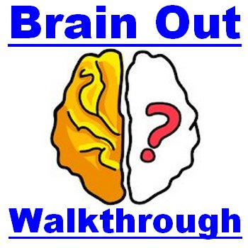 Brain Out Solutions [1-225] All Level And Walkthrough - Puzzle4U ...
