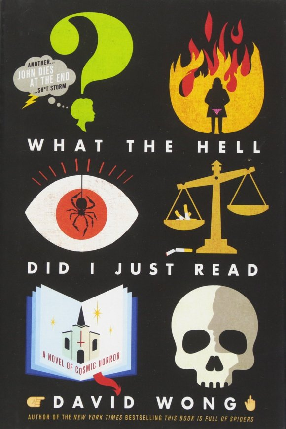 What the Hell Did I Just Read? book cover (2017)